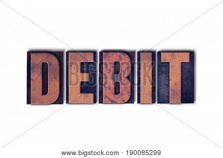Debit Concept Isolated Letterpress Word