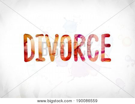 Divorce Concept Painted Watercolor Word Art