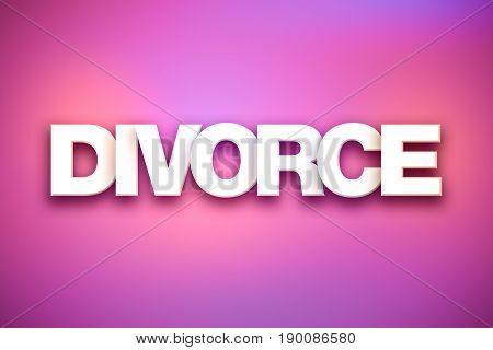 Divorce Theme Word Art On Colorful Background