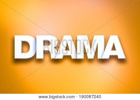 Drama Theme Word Art On Colorful Background