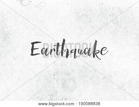 Earthquake Concept Painted Ink Word And Theme