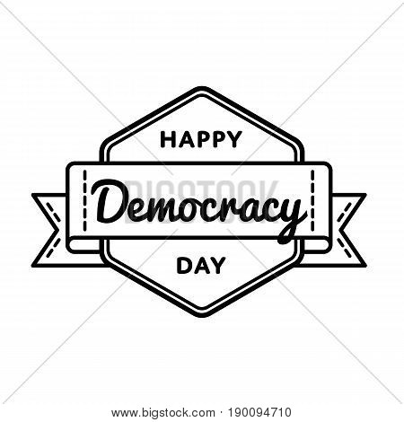 Happy Democracy day emblem isolated vector illustration on white background. 15 september world holiday event label, greeting card decoration graphic element