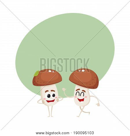 Two funny porcini mushroom characters, one walking, another looking with arms akimbo, cartoon vector illustration with space for text. Two porcini mushroom characters, standing and walking