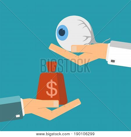 Hand of patient with money and a human eye in doctor hands. Transplant buying or treatment eye. Healthcare concept. Vector