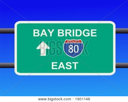 Bay Bridge Interstate 80 Sign