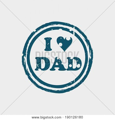 Grunge Father's Day Rubber Stamp On White, Vector Illustration