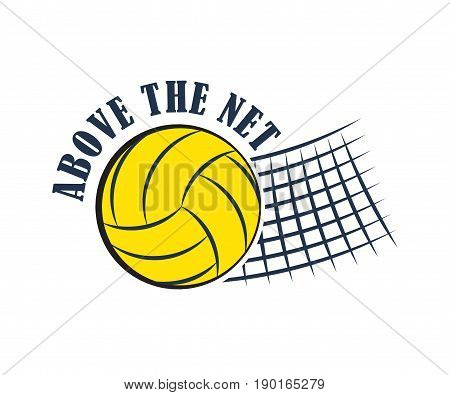 Volleyball badge, creative label above the net for players competing in sport game, athletes and coaches motto, t-shirt badge for fan zone or volunteers, vector illustration