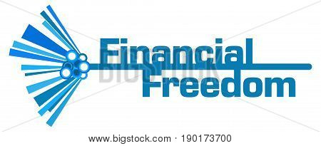 Financial freedom text written over blue background.