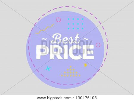 Trendy Sale Geometric Vector Bubble. Best Price Tag Sale Label Special Offer Badge. Flat Shape Vintage Style. Bright Retro Background with Memphis Style Pattern for Sale Promo Marketing.