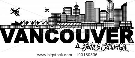 Vancouver British Columbia Canada City Skyline Text Black and White vector  Illustration