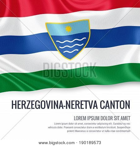 Federation of Bosnia and Herzegovina state Herzegovina-Neretva Canton flag waving on an isolated white background. State name and the text area for your message. 3D illustration.