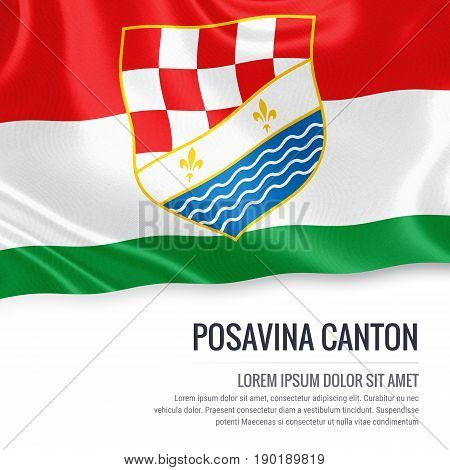 Federation of Bosnia and Herzegovina state Posavina Canton flag waving on an isolated white background. State name and the text area for your message. 3D illustration.