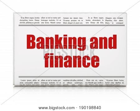 Banking concept: newspaper headline Banking And Finance on White background, 3D rendering