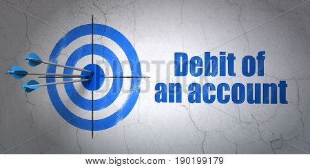 Success banking concept: arrows hitting the center of target, Blue Debit of An account on wall background, 3D rendering