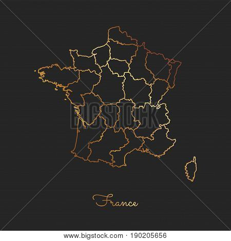 France Region Map: Golden Gradient Outline On Dark Background. Detailed Map Of France Regions. Vecto