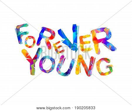 Forever Young. Vector Inscription