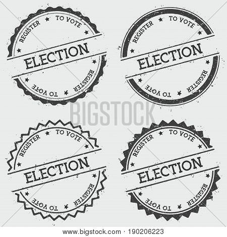 Election Register To Vote Insignia Stamp Isolated On White Background. Grunge Round Hipster Seal Wit