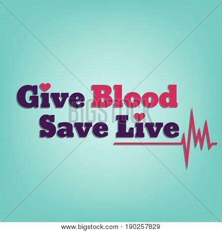 World blood donor day. Give blood save life. Blood donation day concept. Vector illustration