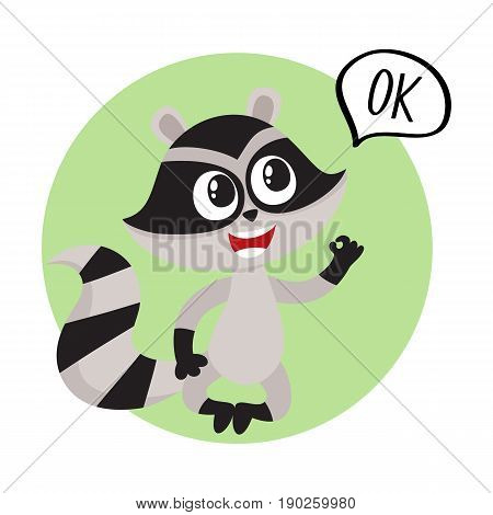 Cute little raccoon character sitting in lotus pose with OK word in speech bubble, cartoon vector illustration isolated on white background. Label, avatar with funny little raccoon showing okay, ok