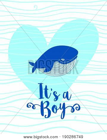 It's a boy greeting card baby shower card with a whale..Baby announcement card design element. Cartoon whale vector card with heart..Lovely childish card. Whale in love..Vector illustration.