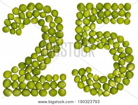 Arabic Numeral 25, Twenty Five, From Green Peas, Isolated On White Background