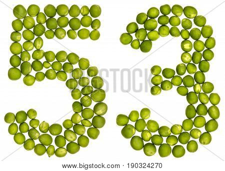 Arabic Numeral 53, Fifty Three, From Green Peas, Isolated On White Background