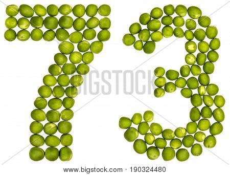Arabic Numeral 73, Seventy Three, From Green Peas, Isolated On White Background