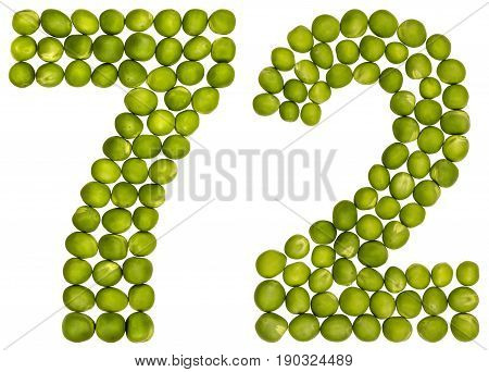 Arabic Numeral 72, Seventy Two, From Green Peas, Isolated On White Background