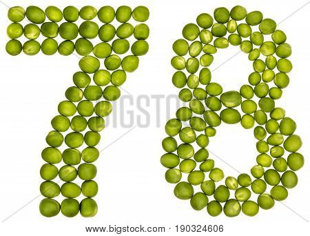 Arabic Numeral 78, Seventy Eight, From Green Peas, Isolated On White Background