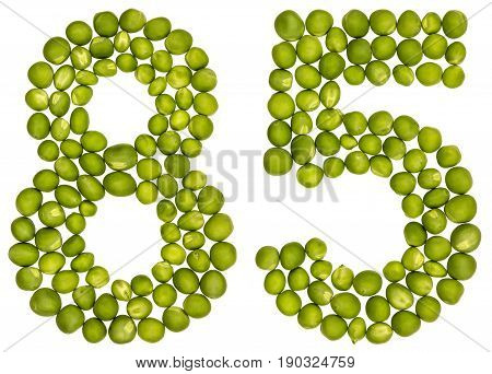 Arabic Numeral 85, Eighty Five, From Green Peas, Isolated On White Background
