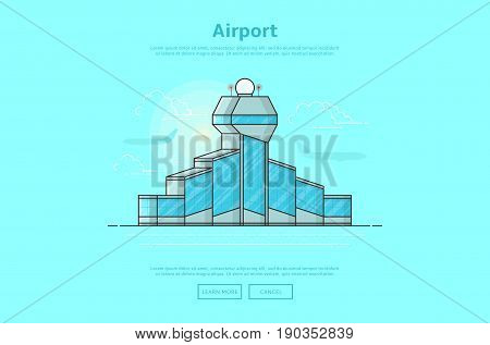Concept of international airport. Color vector illustration in linear style with airport building.