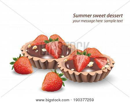 Delicious sweets and desserts with fruits. Chocolate tartlets and vanilla cupcakes. Summer confectionary bakery treats Vector illustration