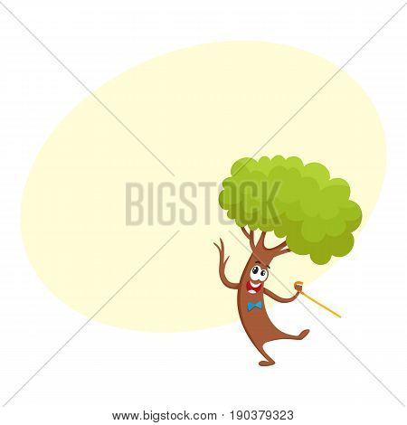 Funny comic tree character dancing step with walking cane, cartoon vector illustration with space for text. Funny smiling tree character, mascot in bow tie dancing with walking stick, cane