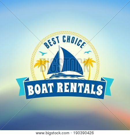 Boat rental summer badge. Typographic retro style label with textured background. Rental agency concept yacht club. Travel illustration