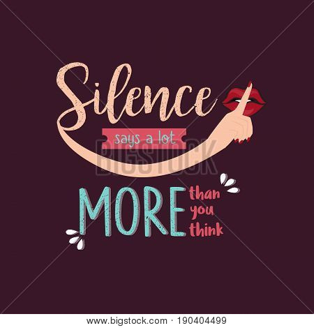silence says a lot more than you think quotes vector