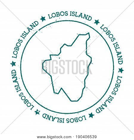 Lobos Island Vector Map. Distressed Travel Stamp With Text Wrapped Around A Circle And Stars. Island