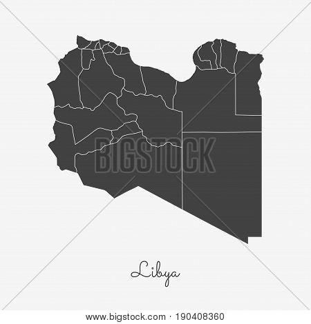 Libya Region Map: Grey Outline On White Background. Detailed Map Of Libya Regions. Vector Illustrati