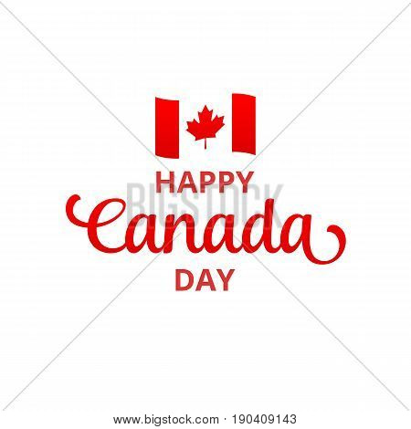 Canada Day. Happy Canada Day holiday typography.