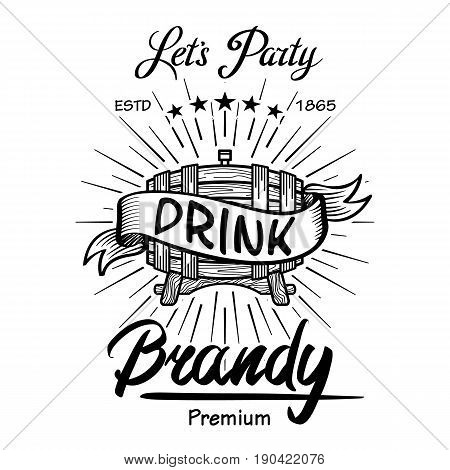 Vector Alcohol. Wooden Barrels Drinks Signs Brandy. Typographic Labels, Badges With Hand Sketched Ke