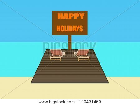 Happy Holidays Sign with Sun Loungers and Parasol on a Platform