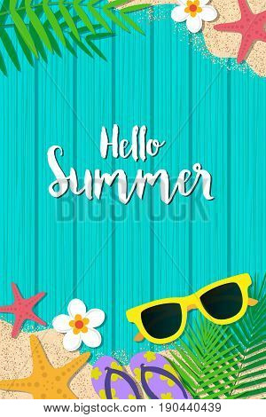 Hello summer holiday background. Top view with sunglasses starfish flip flop flower and leaf on blue wooden background. Season vacation weekend. Vector Illustration.
