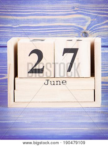 June 27Th. Date Of 27 June On Wooden Cube Calendar