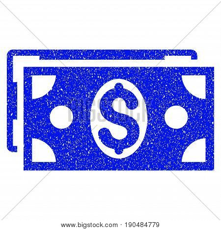Grunge Dollar Banknotes icon with grunge design and scratched texture. Unclean vector blue pictogram for rubber seal stamp imitations and watermarks. Draft sign symbol.