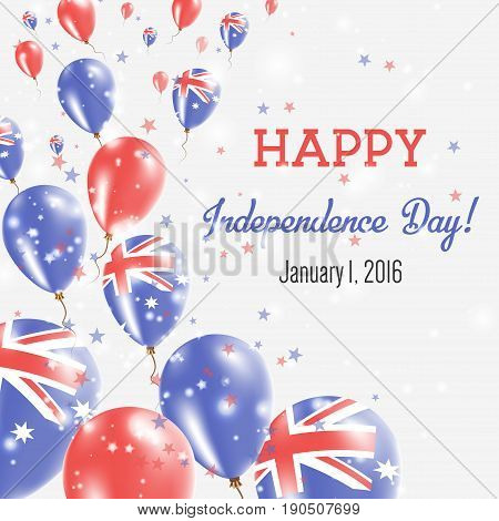 Australia Independence Day Greeting Card. Flying Balloons In Australia National Colors. Happy Indepe