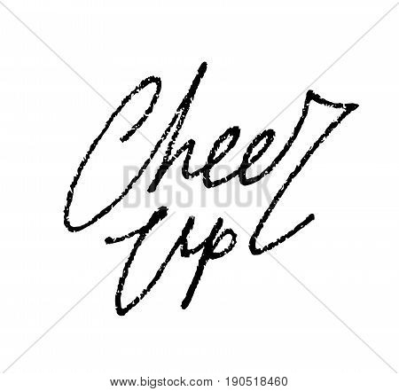 Cheer up black elegant textured hand-written line lettering isolated on white background. Freehand calligraphic inspiring and inspiriting motivational phrase of kind and friendly support. Nice words.