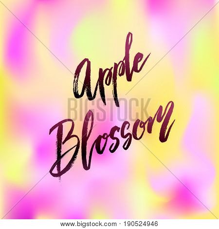 Apple blossom spring concept lettering postcard. Hand drawn ink illustration. Blum design poster with modern brush calligraphy isolated on white. For cards, banners, posters. Modern Vector illustration stock vector.