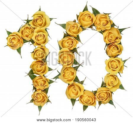 Arabic Numeral 10, Ten, From Yellow Flowers Of Rose, Isolated On White Background