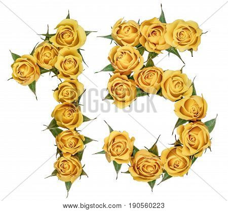 Arabic Numeral 15, Fifteen, From Yellow Flowers Of Rose, Isolated On White Background