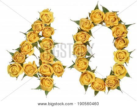 Arabic Numeral 40, Forty, From Yellow Flowers Of Rose, Isolated On White Background