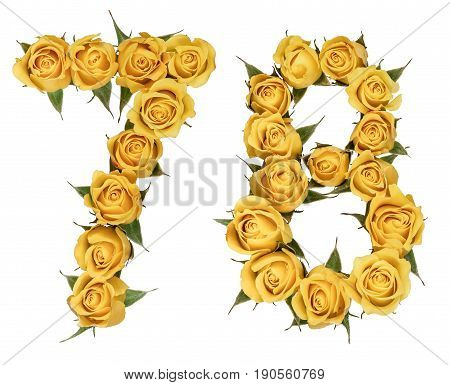 Arabic Numeral 78, Seventy Eight, From Yellow Flowers Of Rose, Isolated On White Background